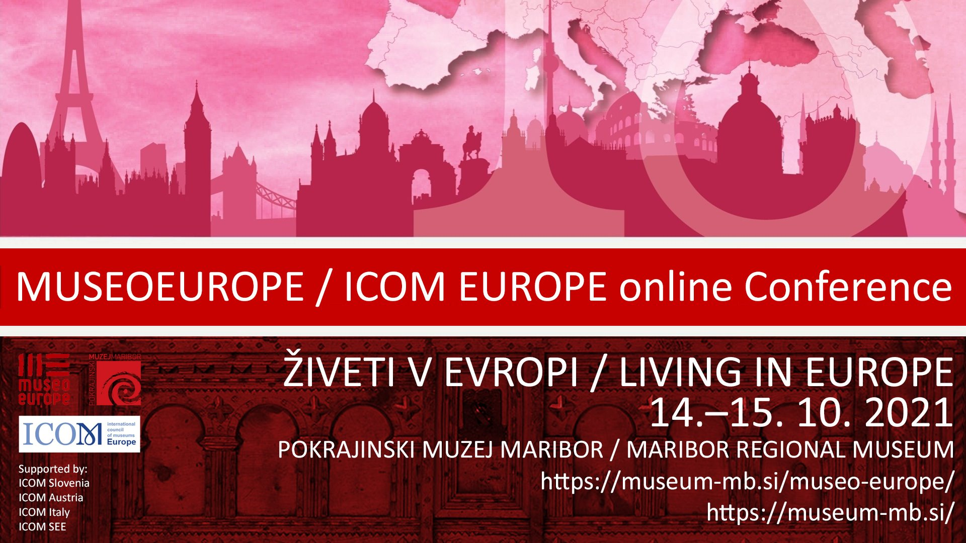 """ICOM Europe Conference 2021, MUSEOEUROPE 2021 """"Living in Europe"""", 14-15 October 2O21"""